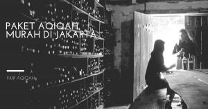 harga Paket Aqiqah Murah Di Jakarta