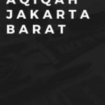 Harga Layanan Aqiqah Murah di Jakarta Barat